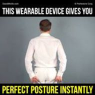 David Wolfe - This Wearable Device Gives You Perfect Posture Instantly |